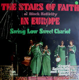 The Stars Of Faith In Europe - Swing Low Sweet Chariot