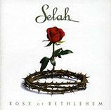 Selah : Rose of Bethlehem