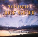 Gerhard Klemm - Vertrau auf Gott