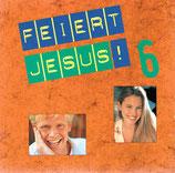 Feiert Jesus 6