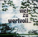 Rolf Sprave - Viel zu wertvoll...
