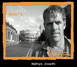 Martyn Joseph - Don't Talk About Live Vol.1