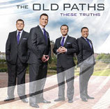 The Old Paths - These Truths
