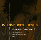 In Love With Jesus - Premium Collection