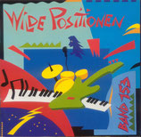Band 153 - Wilde Positionen