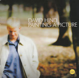 David Hind - Painting A Picture