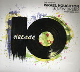 Israel Houghton & New Breed - Decade ; The Best of ...from 2002-2012 (2-CD)