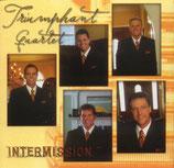 Triumphant Quartet - Intermission-