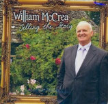 William McCrea - Telling The Story