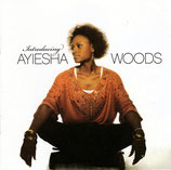 Ayiesha Woods - Introducing Ayiesha Woods