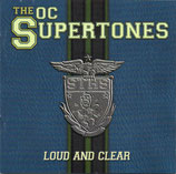 Orange County Supertones - Loud  And Clear