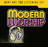 What are you listening to? - Modern Worship