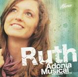 Adonia-Studiochor - Ruth (Adonia Musical von Regula Salathé)