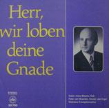 Heinz Bösche - Herr, wir loben deine Gnade