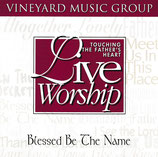 Vineyard - TTFH 24 : Blessed Be The Name