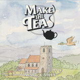Marc Catley - Make The Tea