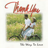 Thank You For The Music : The Way To Love