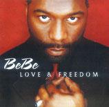 BeBe - Love & Freedom