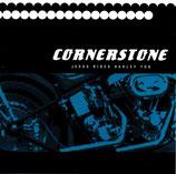 Cornerstone - Jesus Rides Harley Too