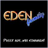 EDEN - Passt auf, wir kommen!