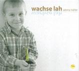 Sabrina Mahler - wachse lah