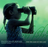 ICC : PURPOSE & PASSION WORSHIP SERIES - For The Sake Of The Lost