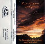 Chor der Bibelschule Beatenberg - Jesus ist immer noch grösser