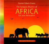 Gomer Edwin Evans : The Fantastic Rhythm of AFRICA For your Relaxation