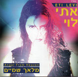 Eti Levy - Angel From Heaven