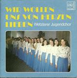 Wetzlarer Jugendchor - Wir wollen uns von Herzen lieben