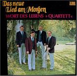 Wort des Lebens Quartett - Das neue Lied am Morgen