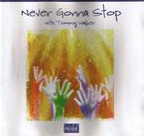 Tommy Walker - Never Gonna Stop