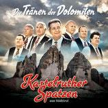 Kastelruther Spatzen - Die Tränen der Dolomiten
