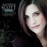 Kathryn Scott - I Belong