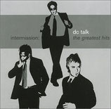 DC Talk - Intermission : The Greatest Hits