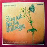 Werner Reischl - Sing mit mir ein Halleluja 2