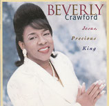 Beverly Crawford - Jesus, Precious King