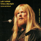 Larry Norman - Totally Unplugged