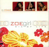 Zoegirl - Mix of Life (remixed)