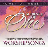 Power Of Worship : Audience Of One - Today's Top Contemporary WORSHIP SONGS (Word)