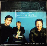 The Booth Brothers - The Blind Man Saw It -
