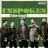 UNSPOKEN - Follow Through
