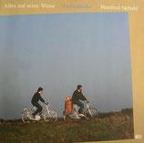 Manfred Siebald - Alles auf seine Weise (Liebeslieder)