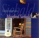 Manfred Siebald - Nicht vergessen