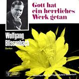 Wolfgang Blissenbach - Gott hat ein herrliches Werk getan