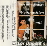 Weihnachten mit Les Dupont's - Joy to the World (MC)
