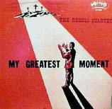 The Rebels Quartet - My Greatest Moment
