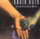 David Ruis - Break Dividing Walls