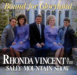 Rhonda Vincent & The Sally Mountain Show - Bound For Gloryland-