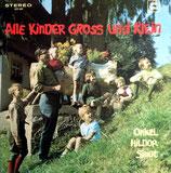 Hildor Janz - Alle Kinder gross und klein (Onkel Hildor singt)